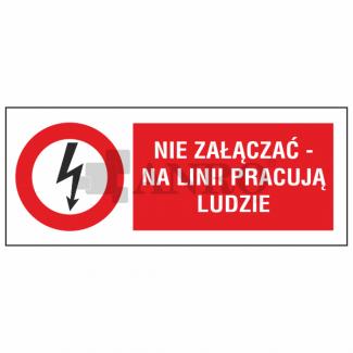 Nie_zalaczac_-_na_linii_pracuja_ludzie_0
