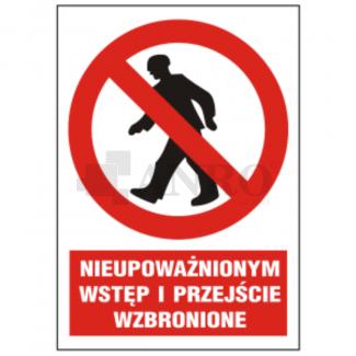 Nieupowaznionym_wstep_i_przejscie_wzbronione