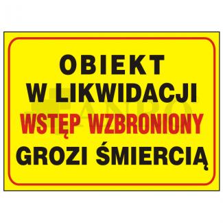 Obiekt_w_likwidacji_wstep_wzbroniony_grozi_smiercia
