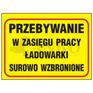 Przebywanie_w_zasiegu_pracy_ladowarki_surowo_wzbronione