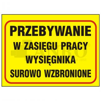 Przebywanie_w_zasiegu_pracy_wysiegnika_surowo_wzbronione