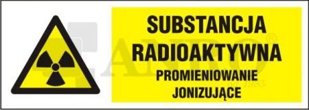 Substancja_radioaktywna_promieniowanie_jonizujace