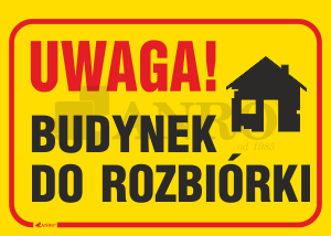 Uwaga_Budynek_do_rozbiorki