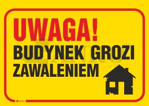 Uwaga_Budynek_grozi_zawaleniem