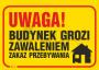 Uwaga_Budynek_grozi_zawaleniem_Zakaz_przebywania