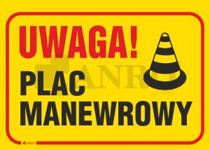 Uwaga_Plac_manewrowy