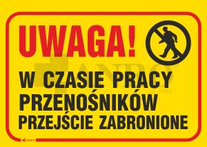 Uwaga_W_czasie_pracy_przenosnikow_przejscie_zabronione