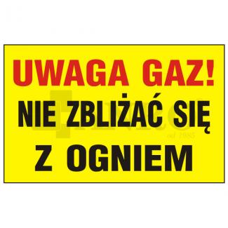 Uwaga_gaz_nie_zblizac_sie_z_ogniem