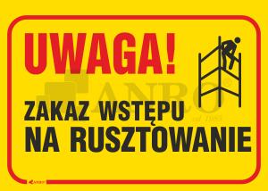 Uwaga_zakaz_wstepu_na_rusztowanie